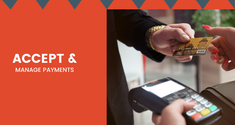 Accept and Manage Payments