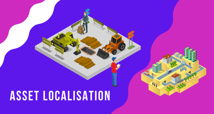 Assets Localization and Management