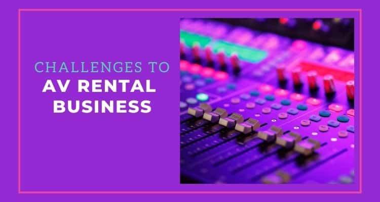 Challenges to AV Rental Business