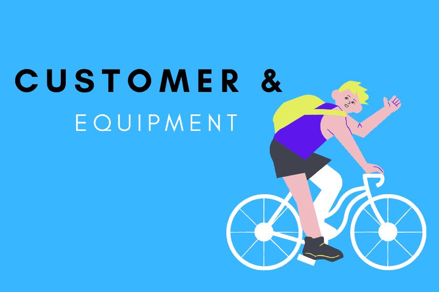 Customer & Equipment