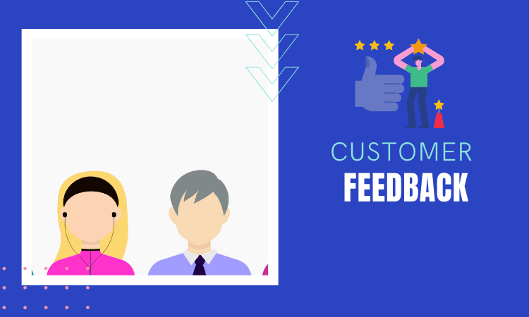 Customer Feedback and follow up