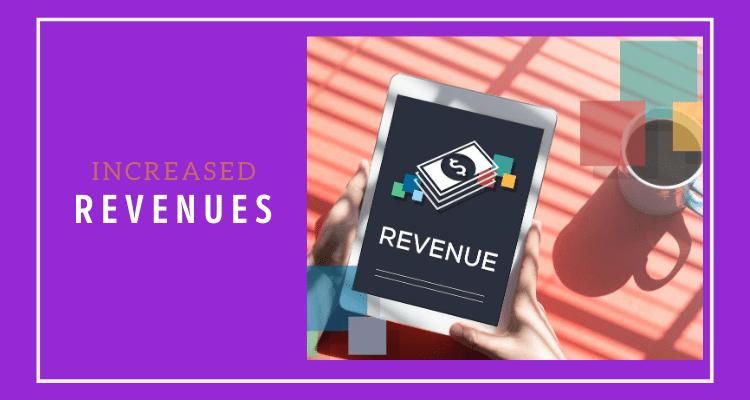 Increased revenues