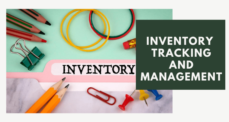 Inventory Tracking and Management
