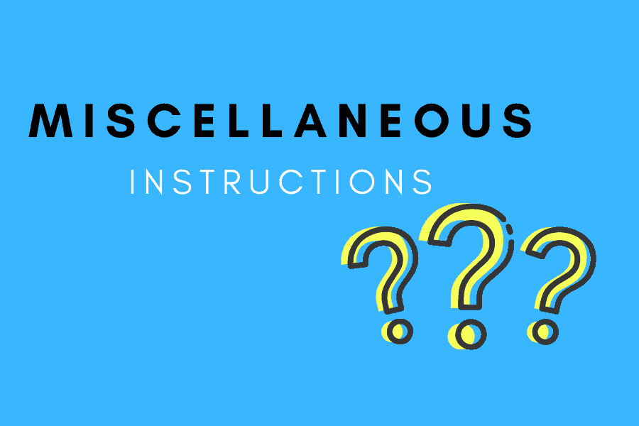 Miscellaneous Instructions