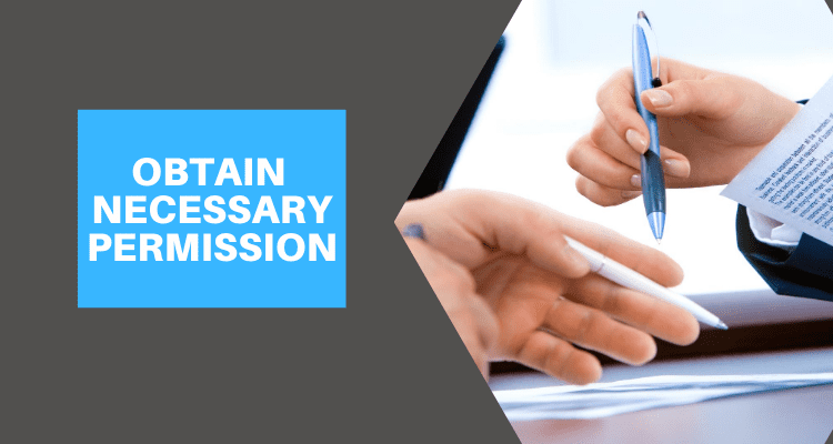 Obtain Necessary Documents and Permissions