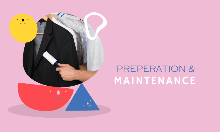 Preparation and Maintenance