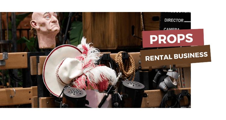 Props Rental Business