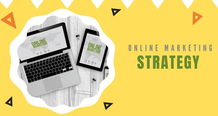 Reinforce Online Marketing Strategy
