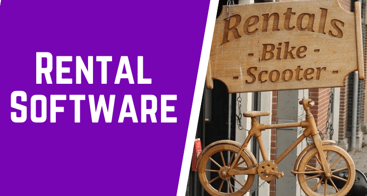 Why do you need a Rental Software?