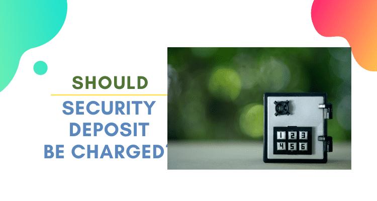 Security Deposit Charging