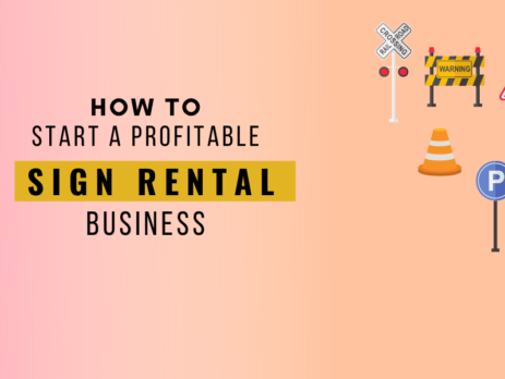 How to Start a Profitable Sign rental business complete guide