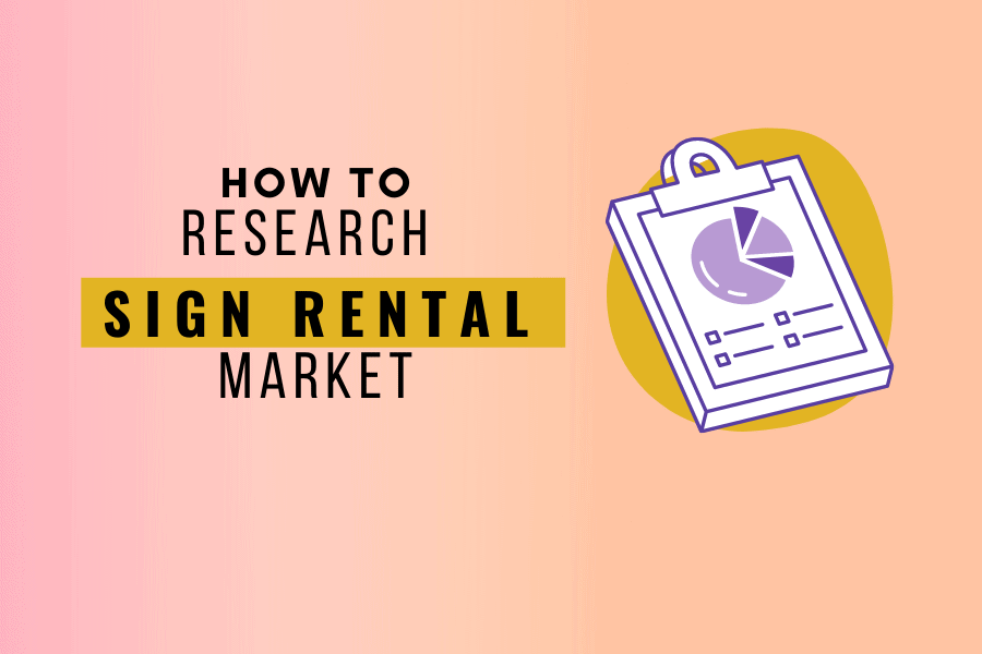 Researching Sign Rental Business Market