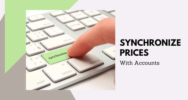 Synchronize Prices with Accounts
