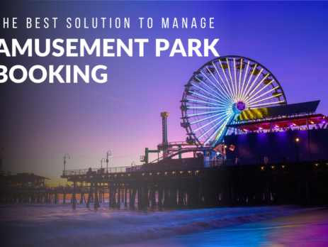 The Best Solution to Manage Amusement park Booking effectively with great features for ticking, meal booking, and visitor management